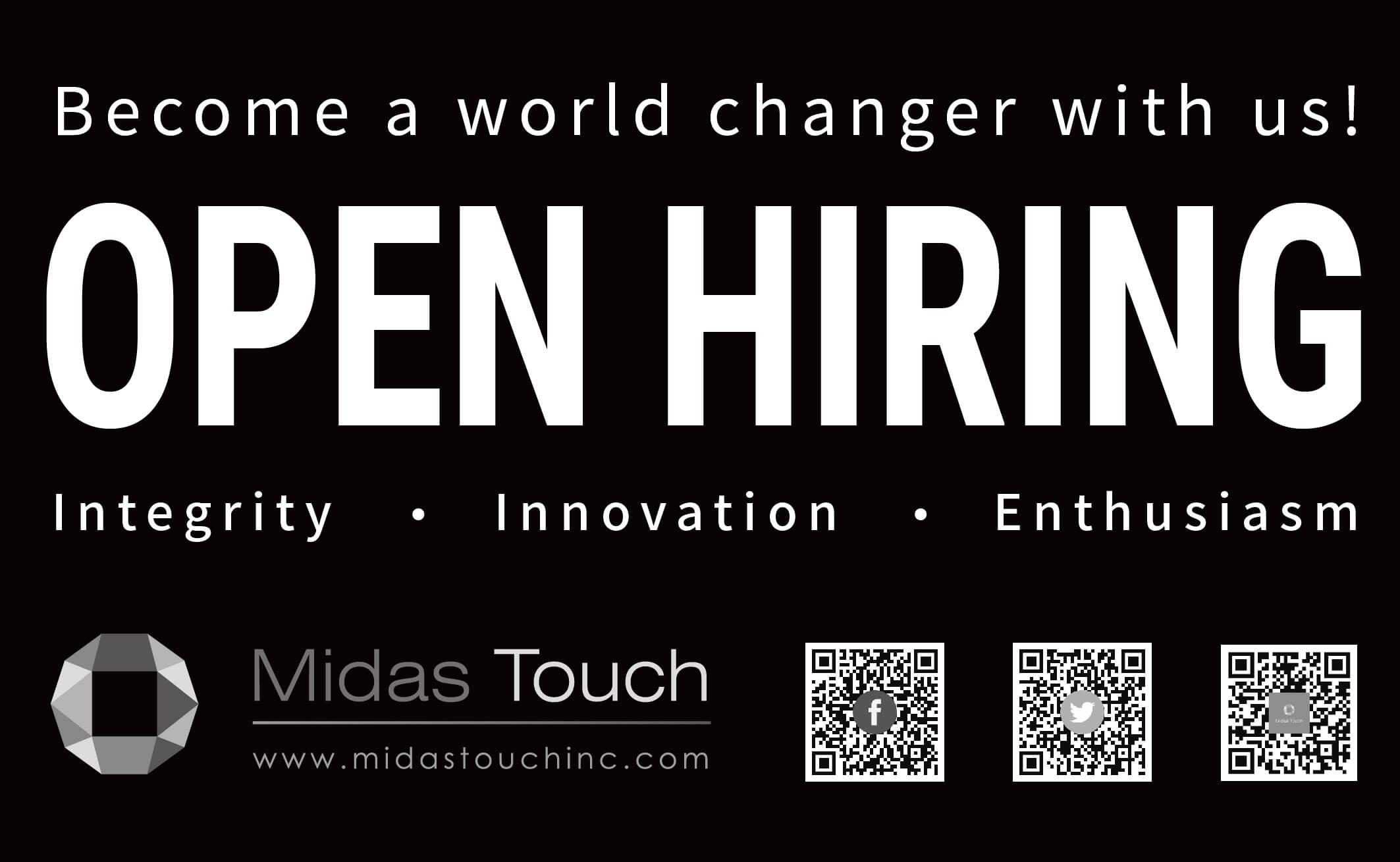 OPEN HIRING | Midas Touch